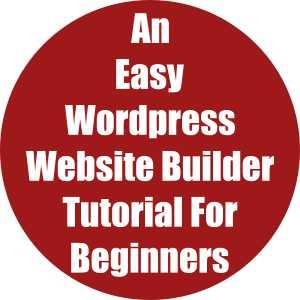 An Easy WordPress Website Builder Tutorial for Beginners