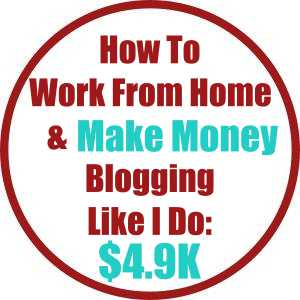 How To Work From Home And Make Money Blogging