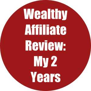Wealthy Affiliate Review- My 2 Years To Super Affiliate Status