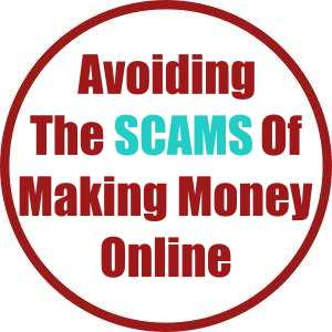Avoiding The Scams Of Making Money Online