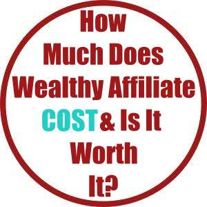 How Much Does Wealthy Affiliate Cost & Is It Worth It?