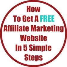 How To Get A Free Affiliate Marketing Website In 5 Simple Steps