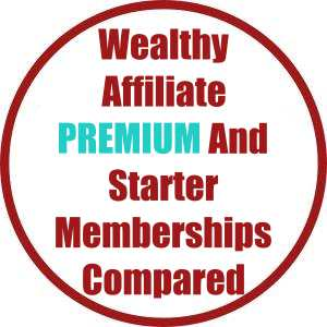 Wealthy Affiliate Premium And Starter Memberships Compared