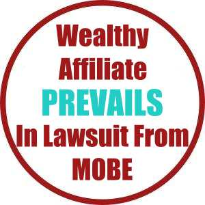 Wealthy Affiliate Prevails In Lawsuit From MOBE Ltd.