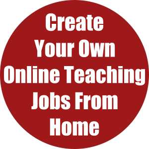 Create Your Own Online Teaching Jobs From Home