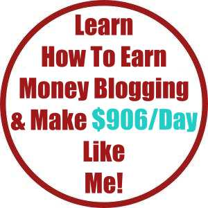 Learn How To Earn Money Blogging & Make $906:Day Like Me!