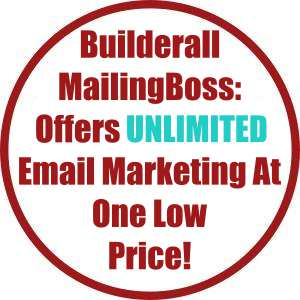 Builderall MailingBoss- Offers Unlimited Email Marketing At One Low Price!