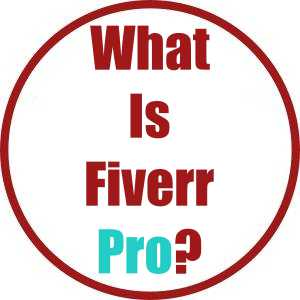 What is Fiverr Pro
