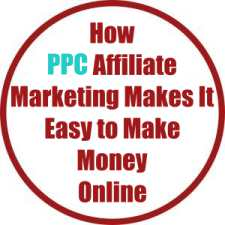 How PPC Affiliate Marketing Makes It Easy to Make Money Online