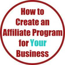 How to Create an Affiliate Program for Your Business