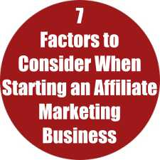 7 Factors to Consider When Starting an Affiliate Marketing Business