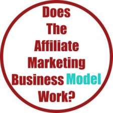 Does The Affiliate Marketing Business Model Work?