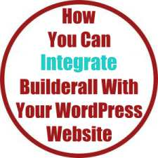 How You Can Integrate Builderall With Your WordPress Website