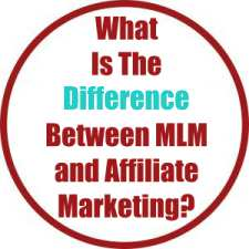 What Is The Difference Between MLM and Affiliate Marketing?