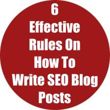 6 Effective Rules On How To Write SEO Blog Posts