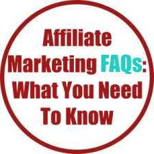 Affiliate Marketing FAQs: What You Need To Know