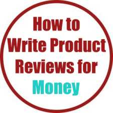 How to Write Product Reviews for Money