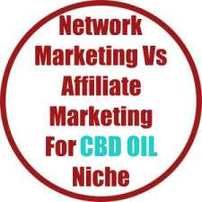 CBD Oil Network Marketing Vs Affiliate Marketing