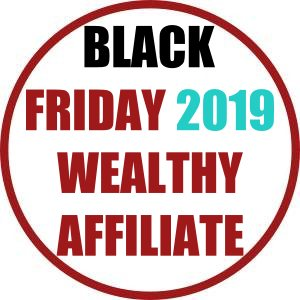 Black Friday 2019 at Wealthy Affiliate