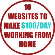 10 Websites To Make $100/Day Working From Home