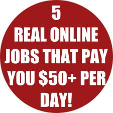 5 Real Online Jobs That Pay You $50+ PER DAY!