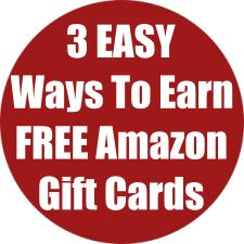 3 EASY Ways To Earn FREE Amazon Gift Cards