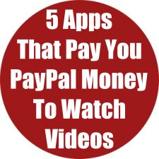 5 Apps That Pay You PayPal Money To Watch Videos 2020