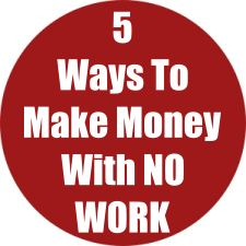 5 Ways To Make Money With NO WORK, YOU DO NOTHING But Setup