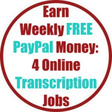 Earn Weekly FREE PayPal Money With 4 Online Transcription Jobs