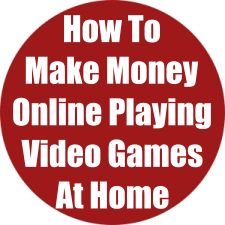 How To Make Money Online Playing Video Games At Home: 8 WAYS!