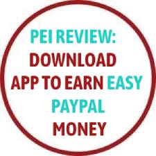 Pei Review: Download App To Earn Easy PayPal Money