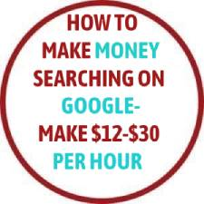How To Make Money Searching On Google - Make $12-$30 Per Hour