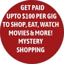 Get Paid Up To $100 Per Gig To Shop, Eat, Watch Movies, & More! Mystery Shopping