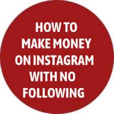How To Make Money On Instagram With NO FOLLOWING [YES, Without Followers]