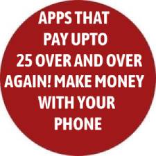 Apps That Pay Up To $25 Over & Over Again! Make Money With Your Phone!
