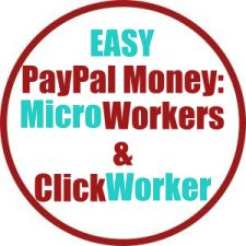 Earn Easy PayPal Money Doing DEAD Simple Online Tasks On MicroWorkers & ClickWorker