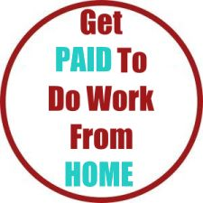 Get Paid To Do Work From Home
