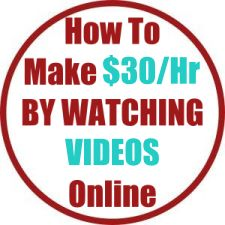 How To Make $30 Per Hour BY WATCHING VIDEOS Online