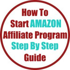 How To Start Amazon Affiliate Program Step By Step Guide
