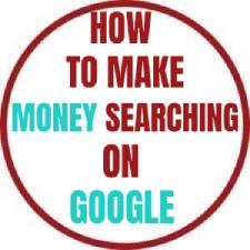 HOW TO MAKE MONEY SEARCHING ON GOOGLE