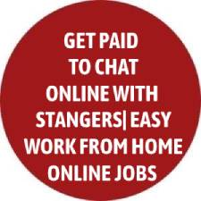 Get Paid To Chat With Strangers | Easy Work From Home Online Jobs